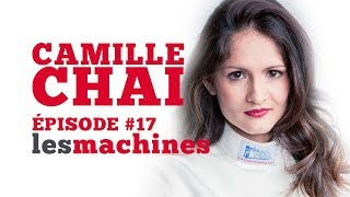 Épisode 17 - Camille Chai