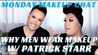 Men in Makeup Glamboys Unite w Patrick Starrr & Mathias4Makeup - mathias4makeup