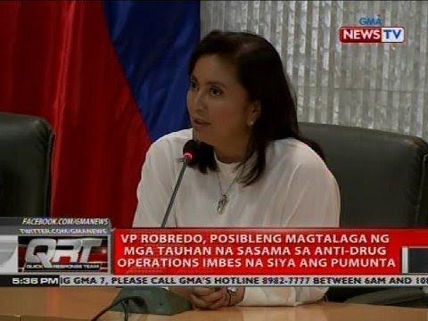 [GMA]  QRT: VP Robredo, posibleng magtalaga ng mga tauhan na sasama sa anti-drug operations…