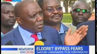 Eldoret Bypass: Swazuri assures land owners of compensation