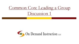 Common Core: How can You Lead an Academic Group Discussion?