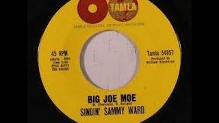Singin' Sammy Ward - Big Joe Moe