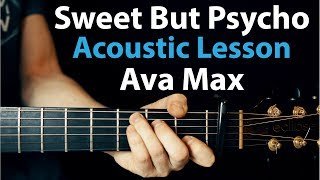 Sweet But Psycho   Ava Max: Acoustic Guitar Lesson