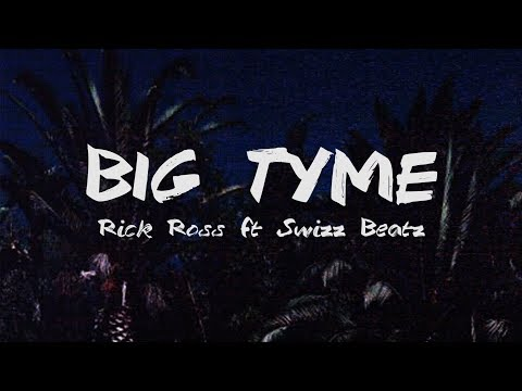 Rick Ross - BIG TYME (Audio) Ft. Swizz Beatz  (Lyrics)