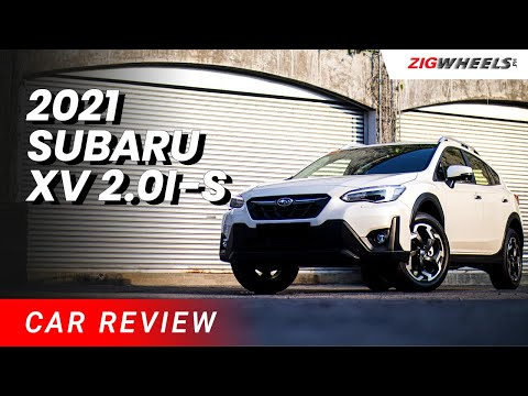 2021 Subaru XV 2.0i-S Review   Zigwheels.Ph