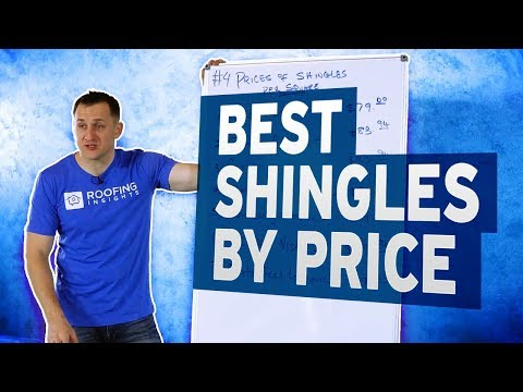 Best Shingles by Price: Pabco, Tamko, IKO, Atlas, OC, Malarkey, Certanteed