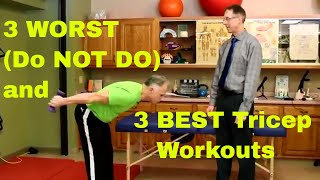3 WORST (Do NOT Do) & 3 BEST Tricep Workouts-Men & Women (Stop Arm Flab)