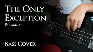 paramore the only exception bass cover - 免费在线视频最佳