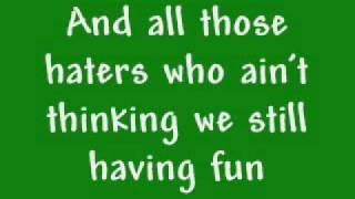 Nautghy By Nature feat 3WL -feels good -lyrics.