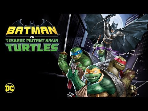 Batman vs. Teenage Mutant Ninja Turtles - Official Trailer