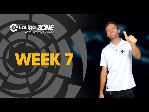 LaLiga Zone with Jimmy Conrad: Week 7