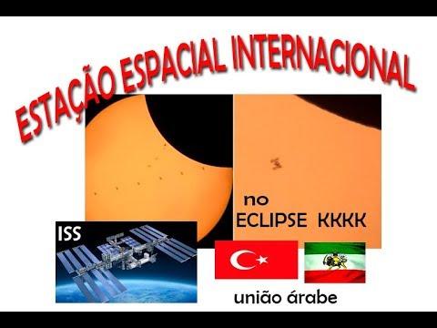 ESTAÇÃO ESPACIAL INTERNACIONAL APARECE NO ECLIPSE TURQUIA E IRÃ EM ALIANÇA PERIGO SINAIS