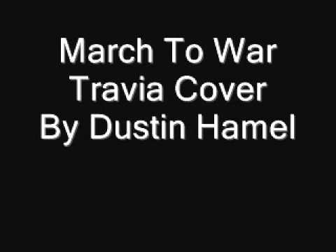Travia's March to War by Dustin Hamel