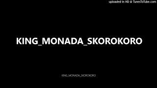KING MONADA SKOROKORO