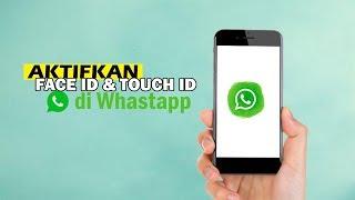 Cara Mengaktifkan Touch ID dan Face ID di WhatsApp pada iPhone, Untuk Jaga Privasi