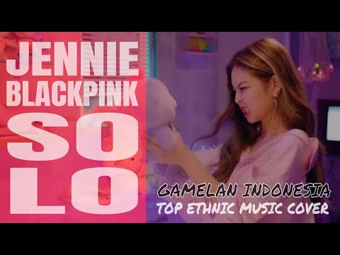 JENNIE Blackpink - SOLO (Gamelan Version) Cover by AOSA (Japanboycrew) ft. ALIE SOLO