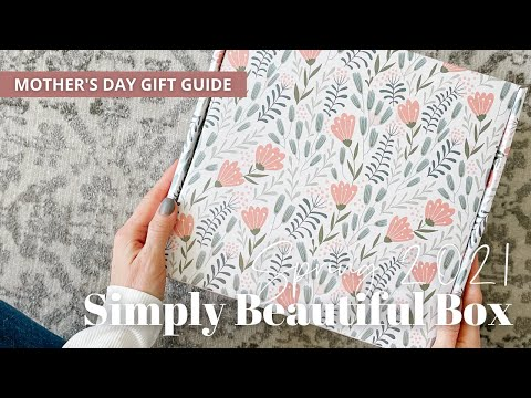 Mother's Day Gift Guide 2021: Simply Beautiful Box