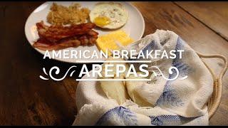American Breakfast Arepa - Hispanic Kitchen