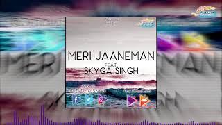 Skyga Singh - Meri Jaaneman - officialskyga