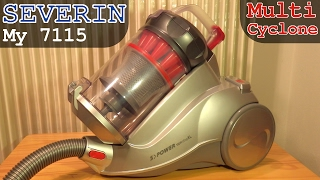 Severin My 7115 Multi Cyclone Vacuum | Unboxing and Full Overview
