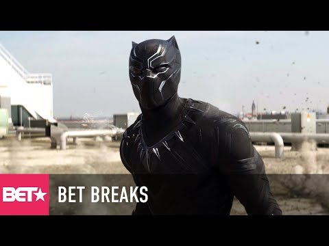 'Black Panther' Trailer Sends Fans Into A Frenzy - BET Breaks
