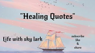 Healing Quotes,Heal Yourself Be Brave.