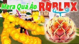 Roblox - Sức Mạnh Ảo Diệu Trái Mera Mera Nomi Và Gia Nhập Marine Săn Hải Tặc  | Ro-Piece