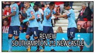 REVIEW | SOUTHAMPTON 2-2 NEWCASTLE UNITED