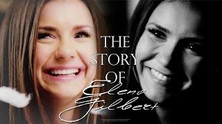 ● The Story Of Elena Gilbert {1x01 - 6x22}