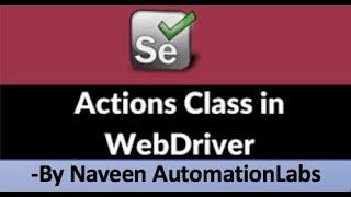 Actions Class In Selenium : MouseMovement || Right Click || Drag & Drop