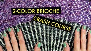 TUTORIAL: 2-Color Brioche Knitting (Flat)