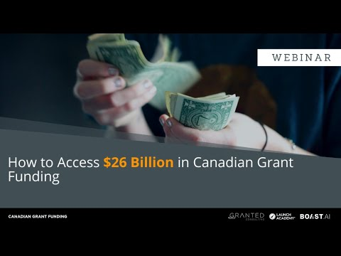 , title : 'How to access $26 Billion in Canadian grant funding