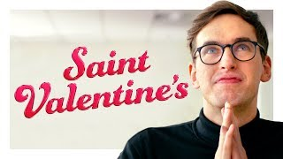 St. Valentine's Day Isn't Sexy