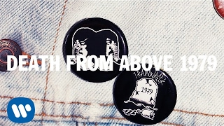 Death From Above 1979 Trainwreck 1979 Video