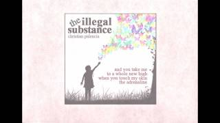 The Illegal Substance -- Christian Palencia (OFFICIAL LYRIC VIDEO)