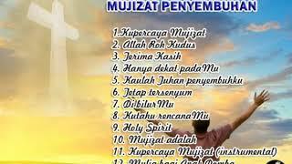 Kompilasi Lagu Rohani Mujizat Penyembuhan
