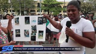 Familiares fazem protesto pedindo liberdade de jovem preso em Niterói
