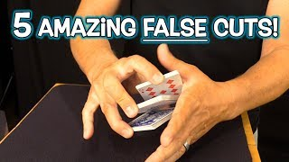 5 AMAZING TRICK/FALSE CUTS with Playing Cards!