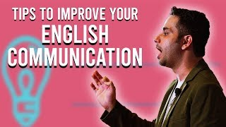 Tips to improve your English Communication