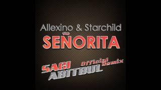 Allexinno & Starchild   Senorita (Sagi Abitbul Official Remix) TETA