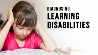 Diagnosing Learning Disabilities In Children