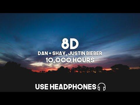 Dan + Shay, Justin Bieber - 10,000 Hours (8D Audio)