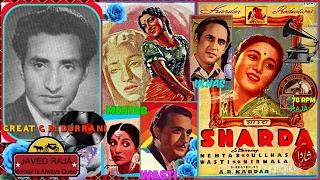 G M DURRANI-Film-SHARDA-[1942]-Duniya Mein Sab Jode