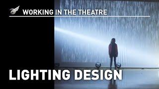 Working In The Theatre: Lighting Design