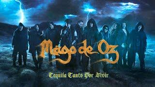 Mägo de Oz - Tequila Tanto Por Vivir ( Letra )