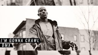 DMX - I'm Gonna Crawl (Legendado)