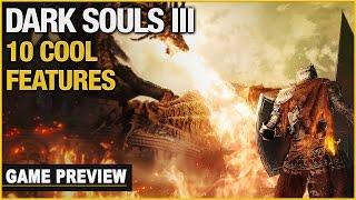 10 Cool Features In Dark Souls III