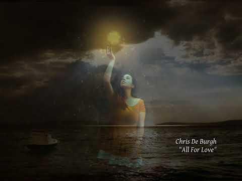 Chris De Burgh - All For Love (Todo Por Amor)