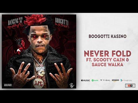 BooGotti Kasino - Never Fold Ft. Scotty Cain & Sauce Walka (Dancing With The Devil)