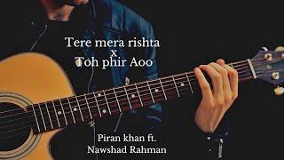 Toh Phir Aao X Tera Mera Rishta || Awarapan   - YouTube